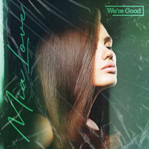 Album We're Good from Mia Love