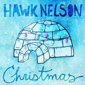 Hawk Nelson的專輯Christmas