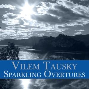 Vilem Tausky的專輯Sparkling Overtures