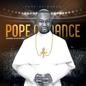 Album Pope of Dance from Sparks Bantwana