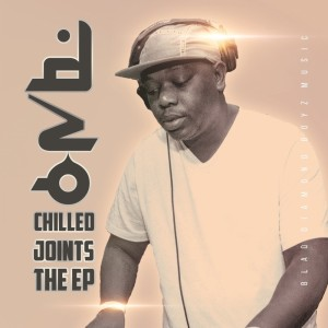 Album Chilled Joints The EP from Dzo