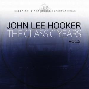 John Lee Hooker的專輯The Classic Years, Vol. 2