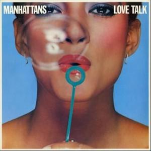 The Manhattans的專輯Love Talk