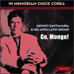 Album Go, Mongo! (In Memoriam Chick Corea) from Chick Corea