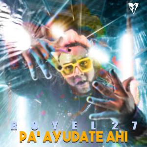 Album Pa Ayudate Ahi from Royel 27