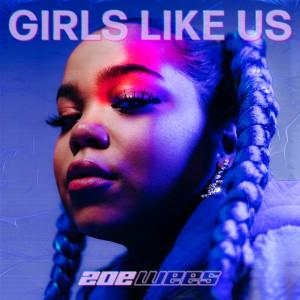 Girls Like Us dari Zoë Wees