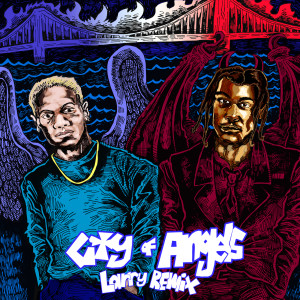 CITY OF ANGELS (Larry Remix)