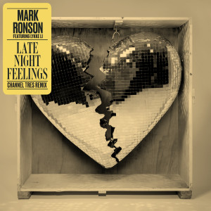 Mark Ronson的專輯Late Night Feelings (Channel Tres Remix)