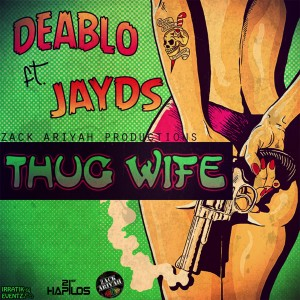 Album Thug Wife - Single (Explicit) from Deablo