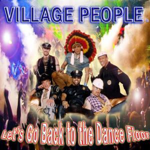 Village People的專輯Let's Go Back to the Dance Floor