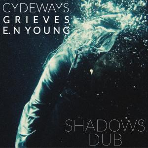 Album Shadows (Dub) from Cydeways