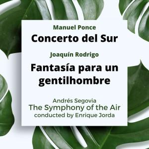 安德烈斯·塞戈維亞的專輯Ponce: Concerto Del Sur / Rodrigo: Fantasia Para Un Gentilhombre