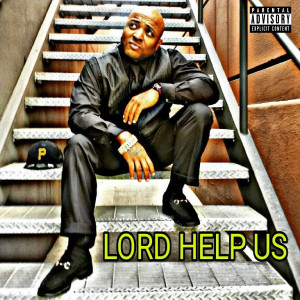 Album Lord Help Us from 40 Glocc