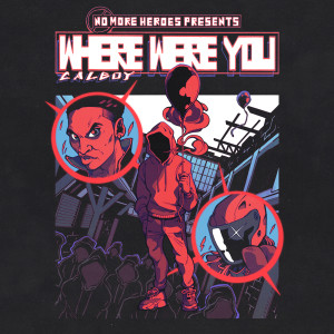 Album Where Were You from Calboy