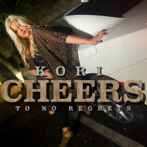 Album Cheers to No Regrets from Kori