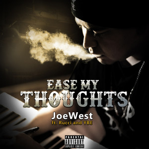 Album Ease My Thoughts (Explicit) from YBE