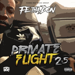 Album Private Flight 2.5 (Baggage Claim) from Fe Tha Don