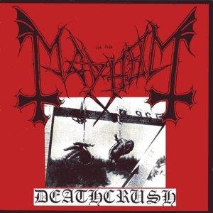Album Deathcrush from Mayhem