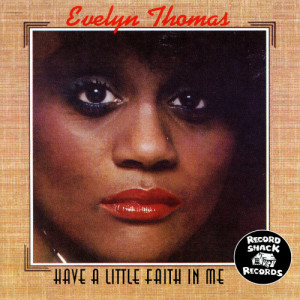 Album Have a Little Faith in Me from Evelyn Thomas