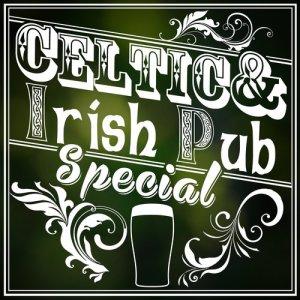 Album Celtic and Irish Pub Special from Celtic Irish Club