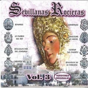 Album Sevillanas Rocieras Vol. 3 from Vários Artistas