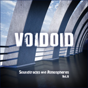 Album Soundtracks and Atmospheres Vol. 6 from Voidoid