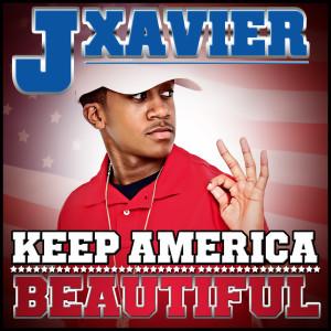 Album Keep America Beautiful from J Xavier