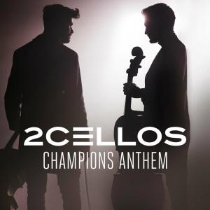 Album Champions Anthem from 2CELLOS