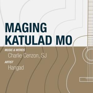 Maging Katulad Mo