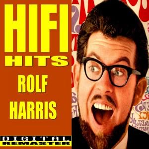 Album Rolf Harris HiFi Hits from Rolf Harris