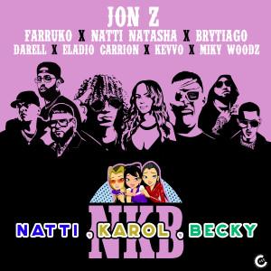 Jon Z的專輯Natti, Karol, Becky (feat. KEVVO, Brytiago, Darell, Eladio Carrión & Miky Woodz) (Remix) (Explicit)