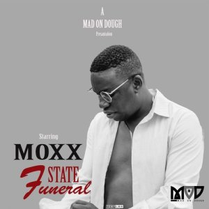 Album State Funeral Single from Moxx