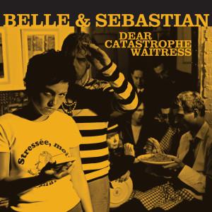 Belle & Sebastian的專輯Dear Catastrophe Waitress