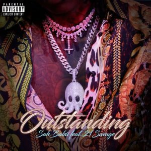 Outstanding (feat. 21 Savage) (Explicit)