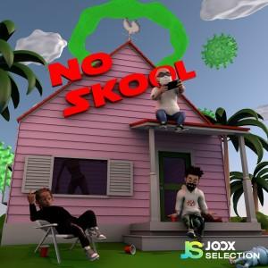NO SKOOL [JOOX Selection] - Single