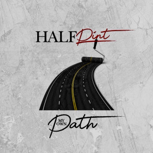 Album My Own Path from Half Pint