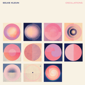 Album Oscillations from Eelke Kleijn