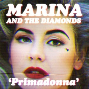 Listen to Primadonna song with lyrics from Marina And The Diamonds