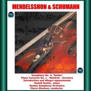 Boston Symphony Orchestra的專輯Mendelssohn & Schumann: Symphony No. 4, Piano Concerto No. 1 - Manfred - Overture - Introduction and Allegro appassionato