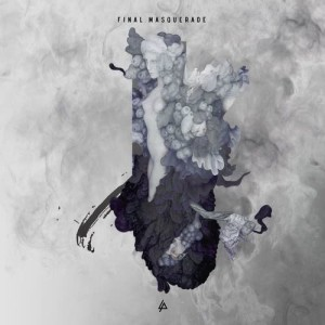Listen to Final Masquerade song with lyrics from Linkin Park