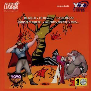 Album La Bella y la Bestia, Robin Hood, Hansel y Gretel y Muchos Cuentos Más: Vol. 5 (Abridged) from Miriam Rincón Alvarado