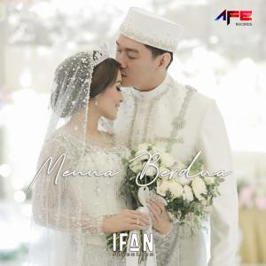 Menua Berdua dari Ifan Seventeen
