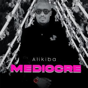 Album Mediocre from Alikiba