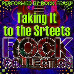 Album Taking It to the Streets: Rock Collection from Rock Feast