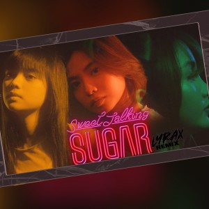 Album Sweet Talking Sugar (Lyrax Remix) from Baby Blue