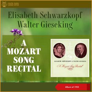 Elisabeth Schwarzkopf的專輯A Mozart Song Recital (Album of 1955)