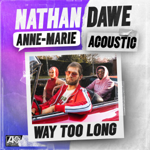Album Way Too Long (Acoustic) from Anne-Marie
