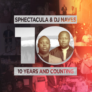 Album 10 Years And Counting from Sphectacula and DJ Naves