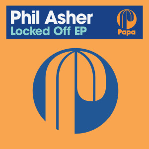 Album Locked Off from Phil Asher