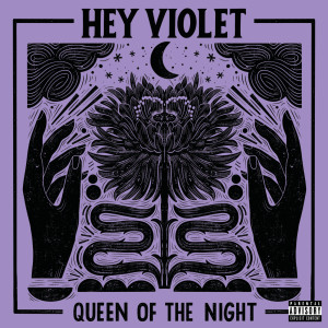 Album Queen Of The Night from Hey Violet